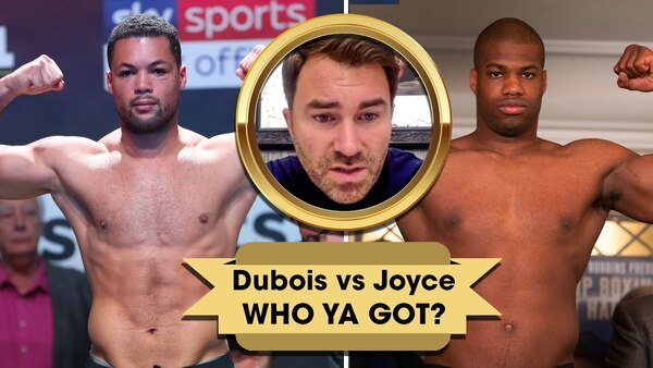 EDDIE HEARN DUBOIS VS JOYCE PREDICTION: 'If you asked me to bet...'